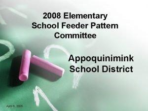 2008 Elementary School Feeder Pattern Committee Appoquinimink School