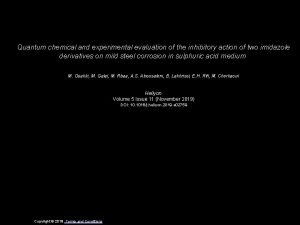 Quantum chemical and experimental evaluation of the inhibitory