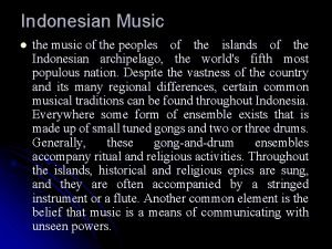 Indonesian Music l the music of the peoples