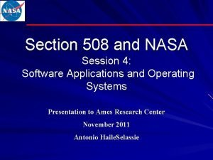 Section 508 and NASA Session 4 Software Applications