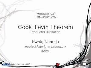 WSAC 2010 Talk 11 st January 2010 CookLevin