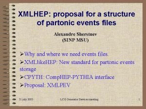 XMLHEP proposal for a structure of partonic events