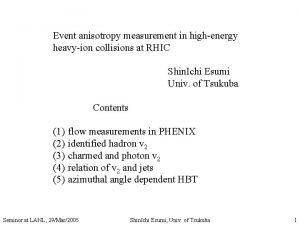 Event anisotropy measurement in highenergy heavyion collisions at