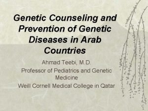 Genetic Counseling and Prevention of Genetic Diseases in