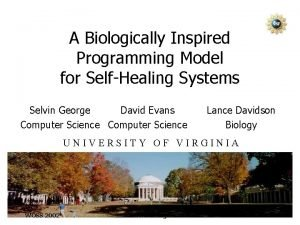 A Biologically Inspired Programming Model for SelfHealing Systems