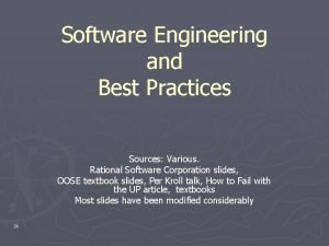 Software Engineering and Best Practices Sources Various Rational