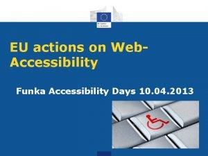 EU actions on Web Accessibility Funka Accessibility Days