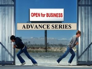 ADVANCE SERIES ADVANCE SERIES PRODUCT RANGE MODELS CONFIGURATION