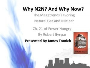 Why N 2 N And Why Now The