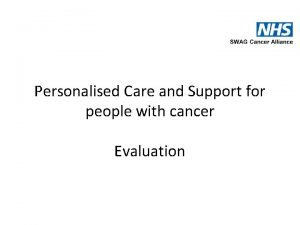 Personalised Care and Support for people with cancer