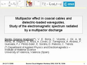 Multipactor effect in coaxial cables and dielectricloaded waveguides