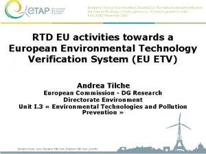RTD EU activities towards a European Environmental Technology