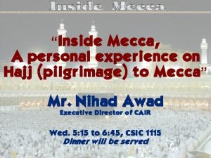 Inside Mecca A personal experience on Hajj pilgrimage