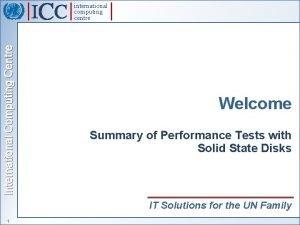 International Computing Centre international computing centre Welcome Summary