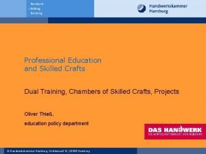 Professional Education and Skilled Crafts Dual Training Chambers