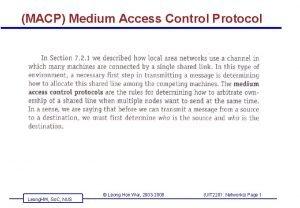 MACP Medium Access Control Protocol Leong HW So