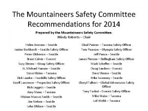 The Mountaineers Safety Committee Recommendations for 2014 Prepared
