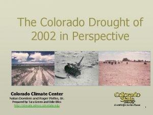 The Colorado Drought of 2002 in Perspective Colorado