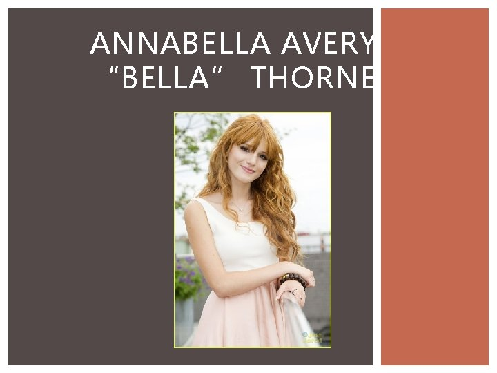 ANNABELLA AVERY BELLA THORNE WHO IS BELLA THORNE