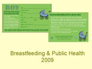 Breastfeeding Public Health 2009 Functions of Public Health