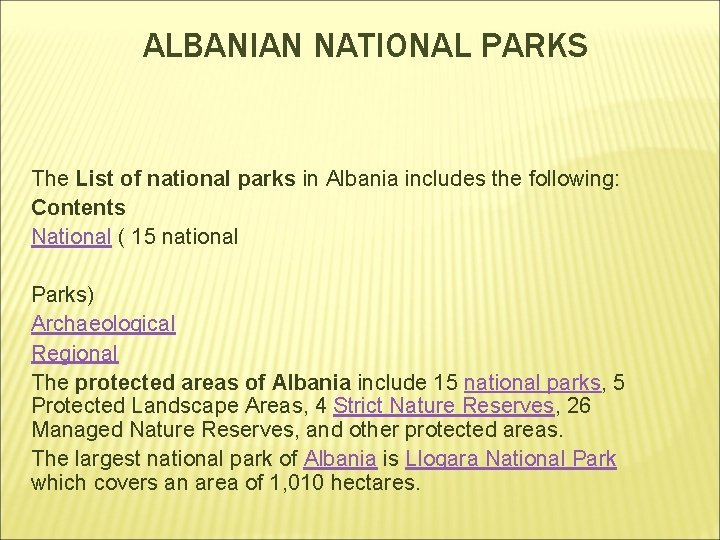ALBANIAN NATIONAL PARKS The List of national parks