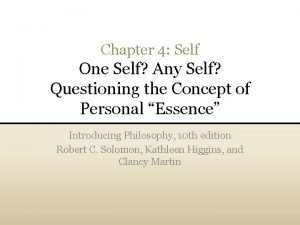 Chapter 4 Self One Self Any Self Questioning
