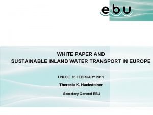 WHITE PAPER AND SUSTAINABLE INLAND WATER TRANSPORT IN