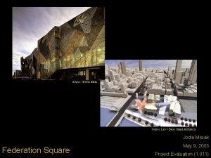 Source Trevor Mein Source Lab Bates Smart Architects