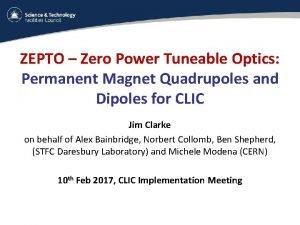 ZEPTO Zero Power Tuneable Optics Permanent Magnet Quadrupoles
