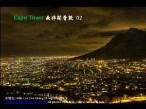 Cape Town 02 Eddie Lee Lee ChangSheng3272010 leechangshengyahoo