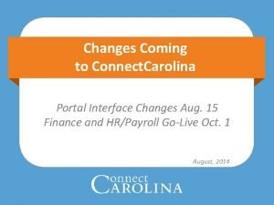Changes Coming to Connect Carolina Portal Interface Changes