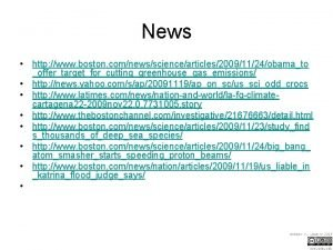 News http www boston comnewssciencearticles20091124obamato offertargetforcuttinggreenhousegasemissions http news