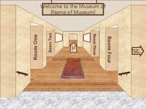 Room Five Room Two Room Four Room Three