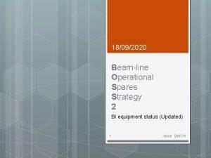 18092020 Beamline Operational Spares Strategy 2 BI equipment