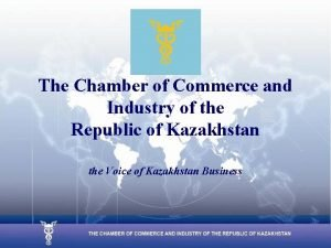 The Chamber of Commerce and Industry of the