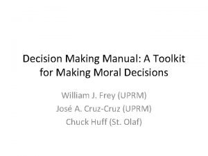 Decision Making Manual A Toolkit for Making Moral