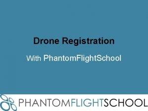 Drone Registration With Phantom Flight School Height above