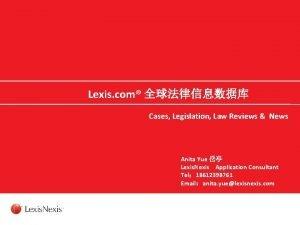Lexis com Cases Legislation Law Reviews News Anita