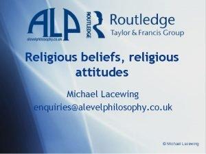 Religious beliefs religious attitudes Michael Lacewing enquiriesalevelphilosophy co