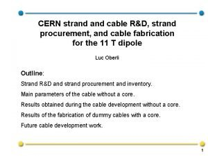 CERN strand cable RD strand procurement and cable