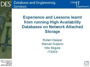Experience and Lessons learnt from running High Availability