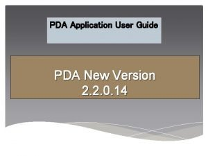 PDA Application User Guide PDA New Version 2