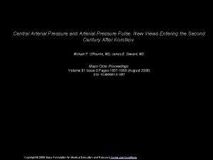 Central Arterial Pressure and Arterial Pressure Pulse New