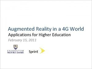 Augmented Reality in a 4 G World Applications