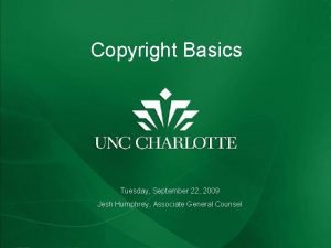 FERPA REFRESHER AND UPDATE Copyright Basics Tuesday September
