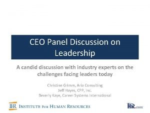 CEO Panel Discussion on Leadership A candid discussion