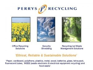 Office Recycling Solutions Security Shredding Recycling led Waste