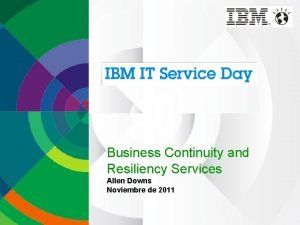 Business Continuity and Resiliency Services Allen Downs Noviembre