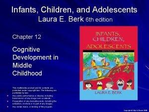 Infants Children and Adolescents Laura E Berk 6