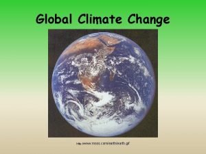 Global Climate Change http www msss comearth gif